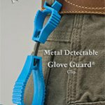 Metal Detectable Glove Clips by Glove Guard